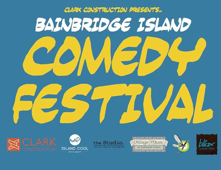 <i>Podcast: What's Up Bainbridge:</i> <br>Bainbridge Comedy Festival July 11 at Spacecraft Theatre