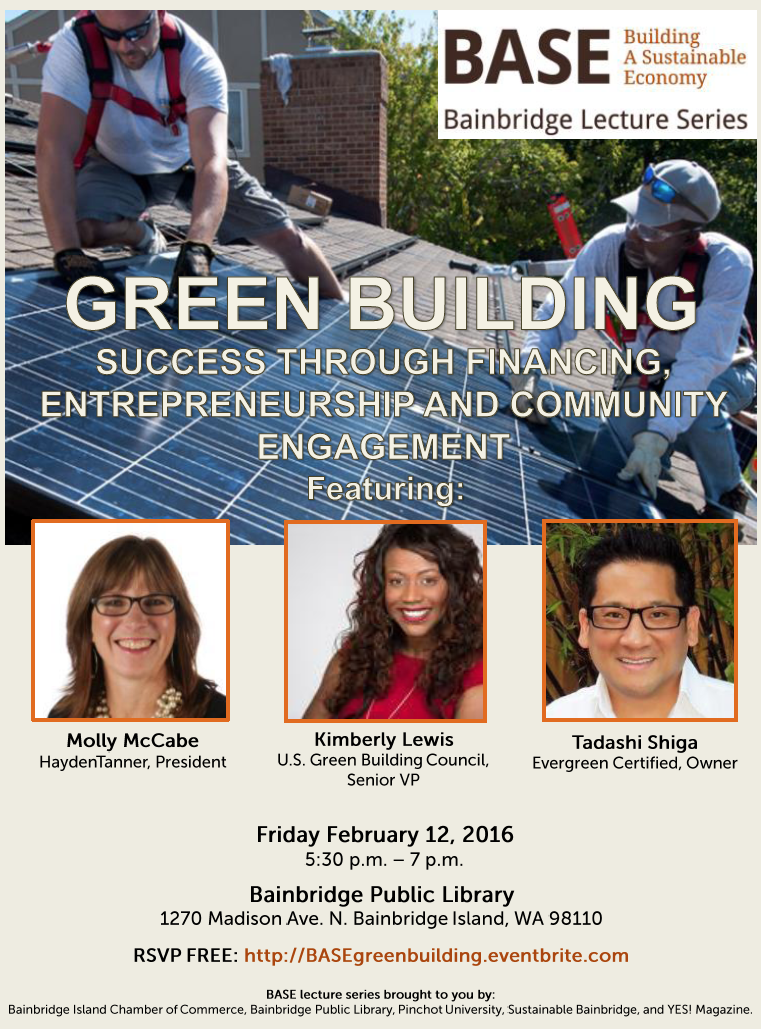 <i>Podcast: What's Up Bainbridge:</i> <br>BASE Lecture on Green Buildings