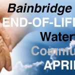 <i>Podcast: What's Up Bainbridge: </i><br>Waterfront Park Center focuses April 16 on end-of-life topics