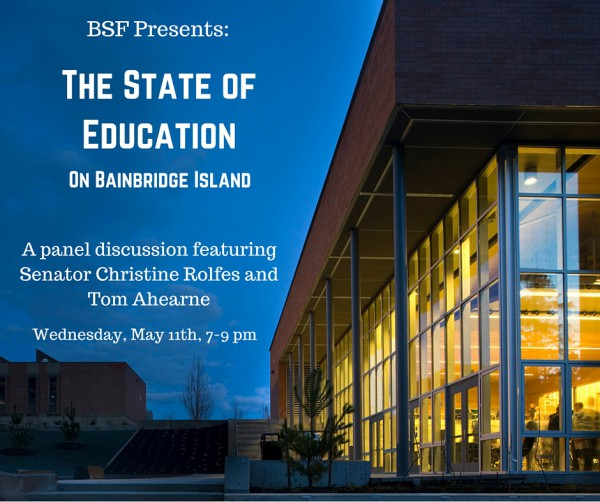 "<i>Podcast: What's Up Bainbridge: </i><br>BSF ""State of Education"" Event May 11 at IslandWood"