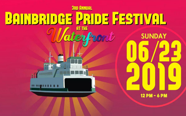 Bainbridge Pride Festival: June 23 at Waterfront Park