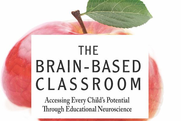 The Brain-Based Classroom #2 in a two-part series